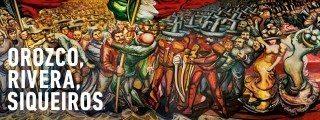 México - La Mostra Sospesa - Orozco, Rivera Y Siqueiros